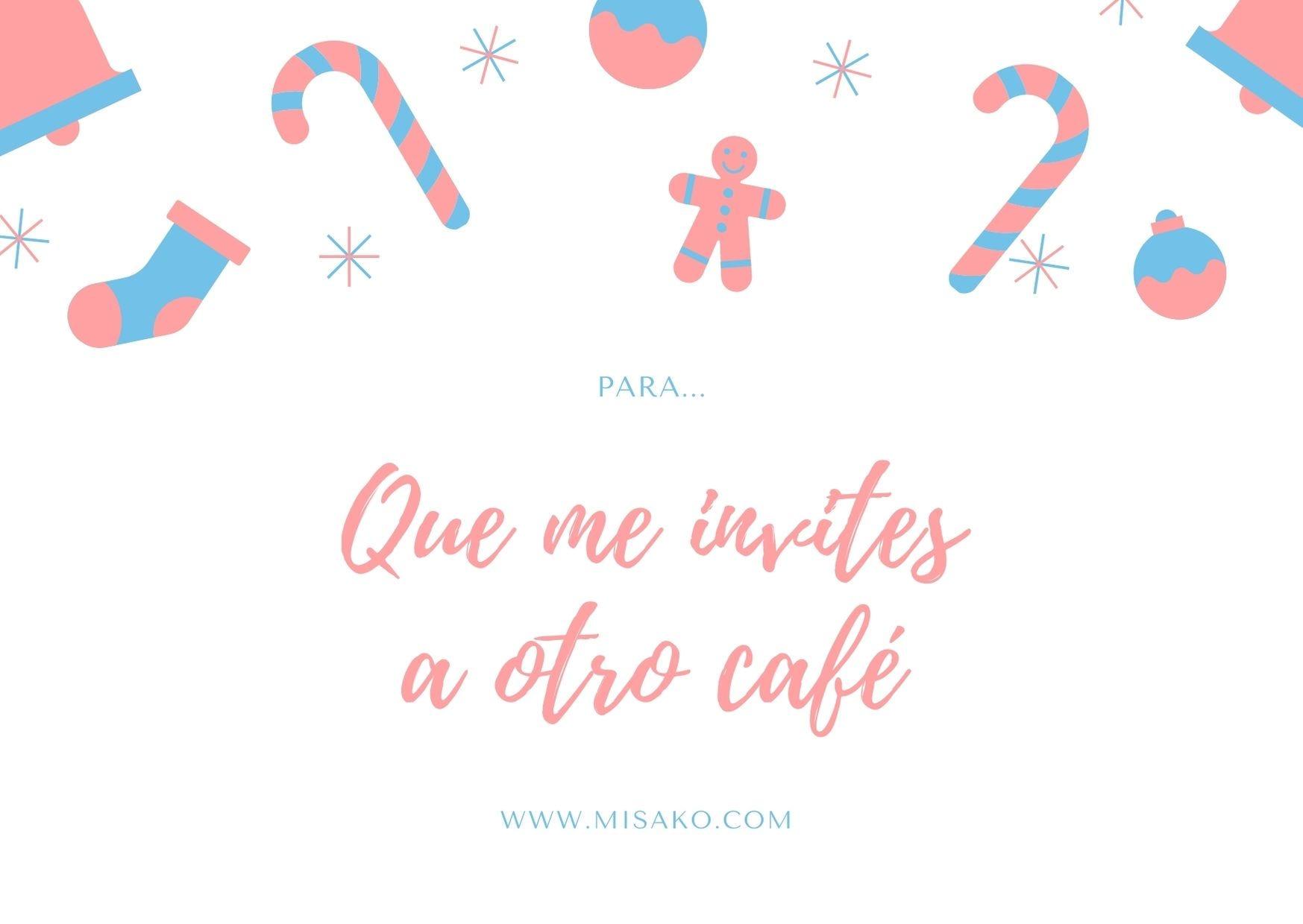 Tarjeta Imprimible 2: Para que me invites a otro café