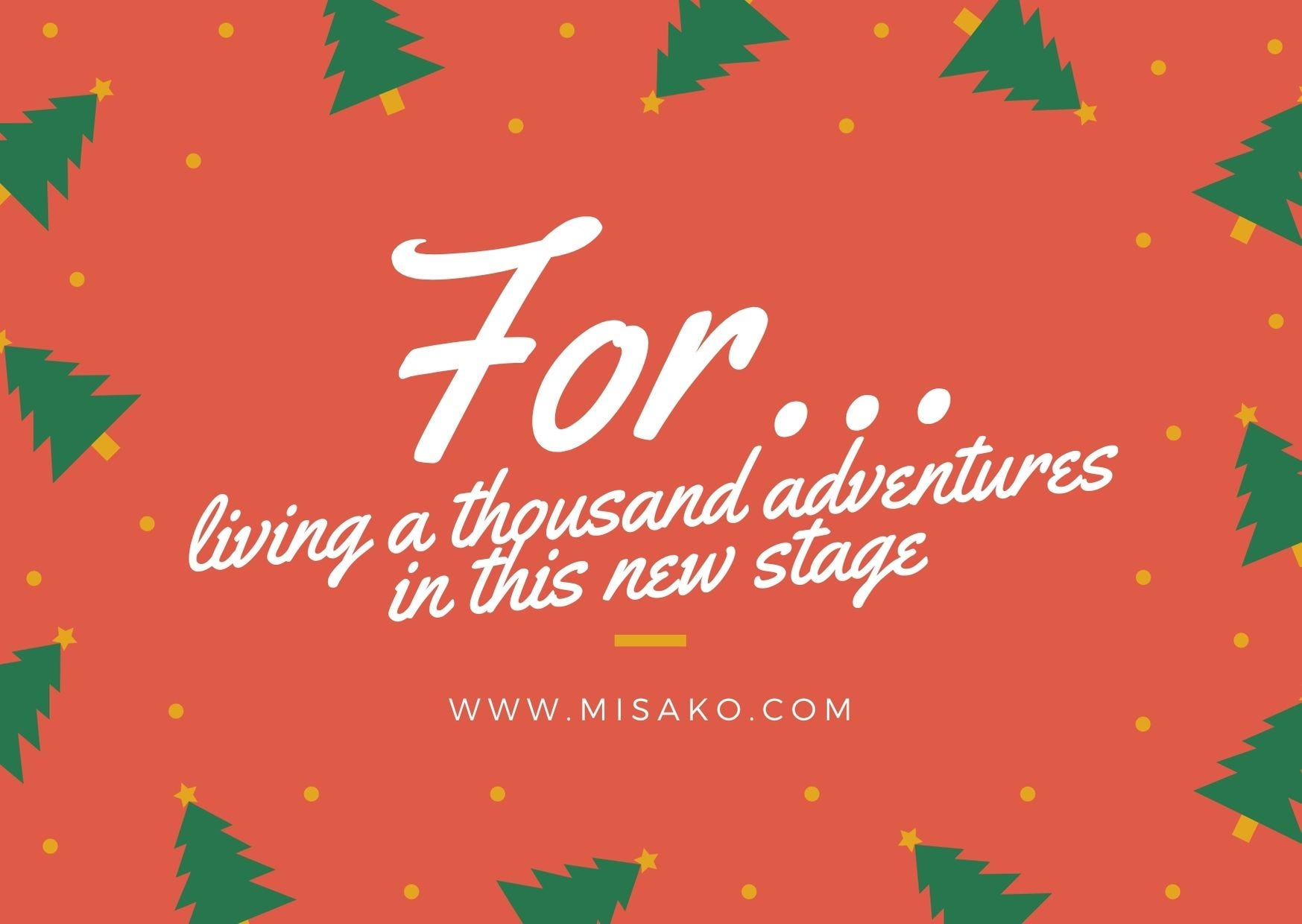 Card to print 3: For living a thousand adventures in this new stage